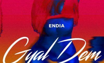 Endia – Gyal Dem