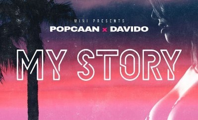 Popcaan & Davido – My Story