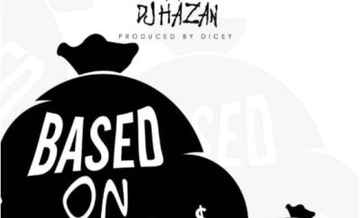 DJ Hazan x Dammy Krane – Based On Kpa
