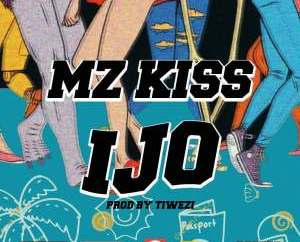 Mz Kiss – Ijo