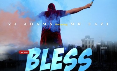 VJ Adams ft. Mr. Eazi - Bless My Way