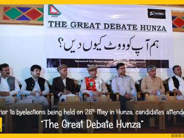 Hunza By-elections the great debate