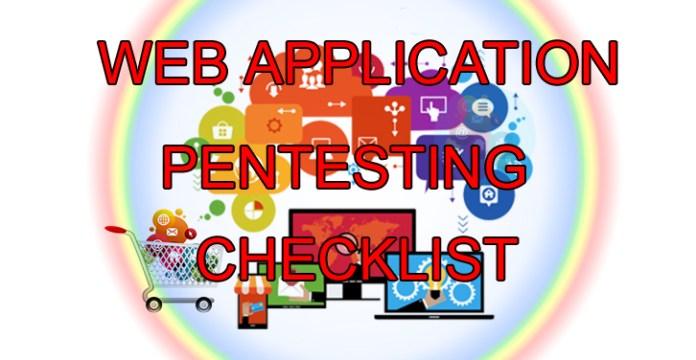 Web Application Penetration Testing Checklist  - webapppentest - Web Application Penetration Testing Checklist – A Detailed Cheat Sheet