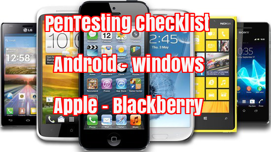 Penetration Testing Checklist  - 8jl4I1509710888 - Penetration Testing Checklist for widely used Mobile devices