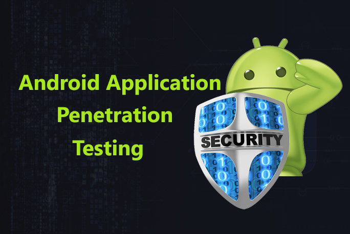 Android Application Penetration Testing  - Android Penetration Testing - Android Application Penetration Testing- Pentesting Series