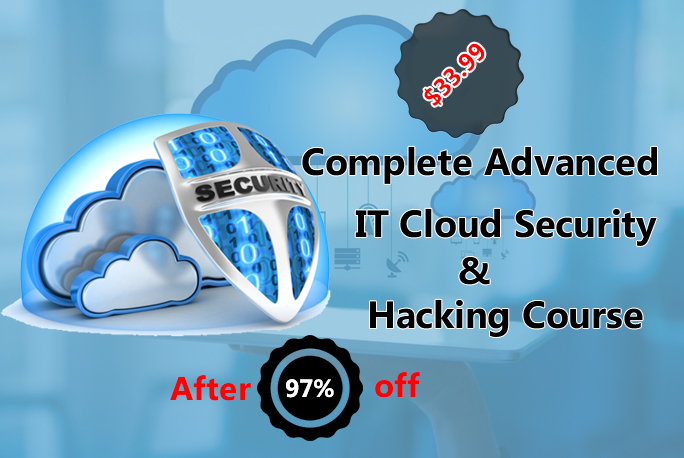 Cloud Security  - Cloud Computing - Advanced IT Cloud Security & Hacking Training Online Course