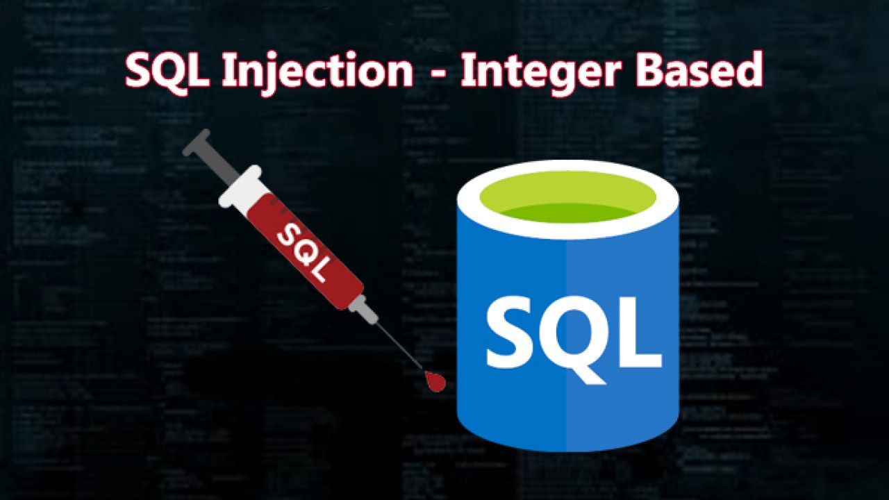 How to Perform Manual SQL Injection With Integer Based Method