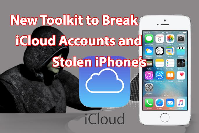 New Tool to Break Apple iCloud Accounts to Unlock Stolen iPhone's