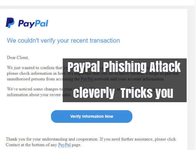 PayPal Phishing Attack cleverly Trick you and Asks to Verify