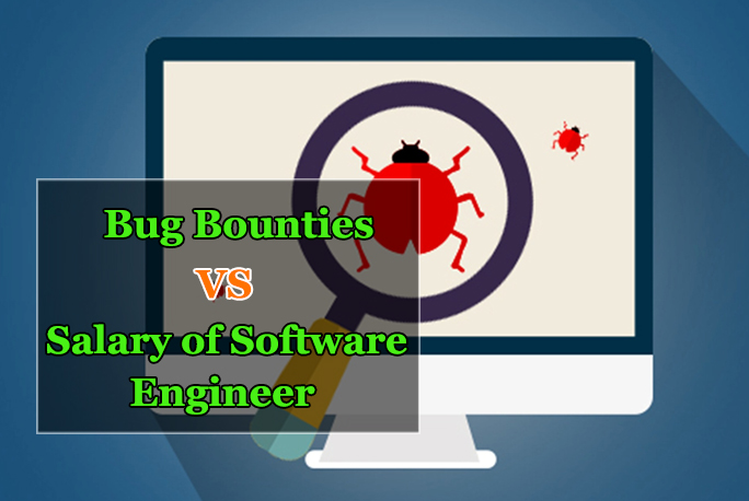 - Bug bounty researchers - Bug Bounty Researchers Earn More than 2.7 times of a Software Engineer