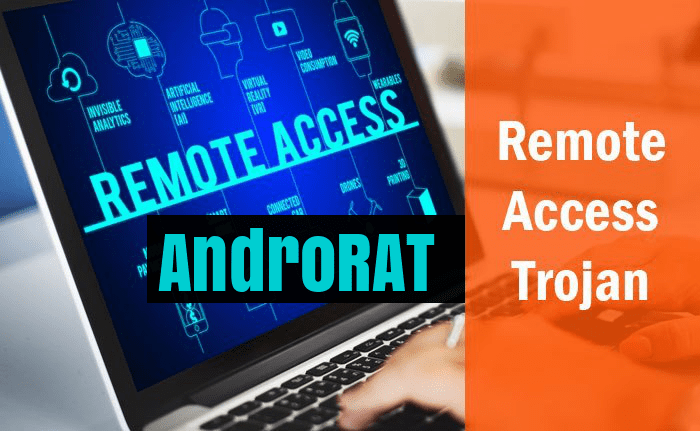 AndroRAT - A Remote Access Trojan Compromise Android Devices