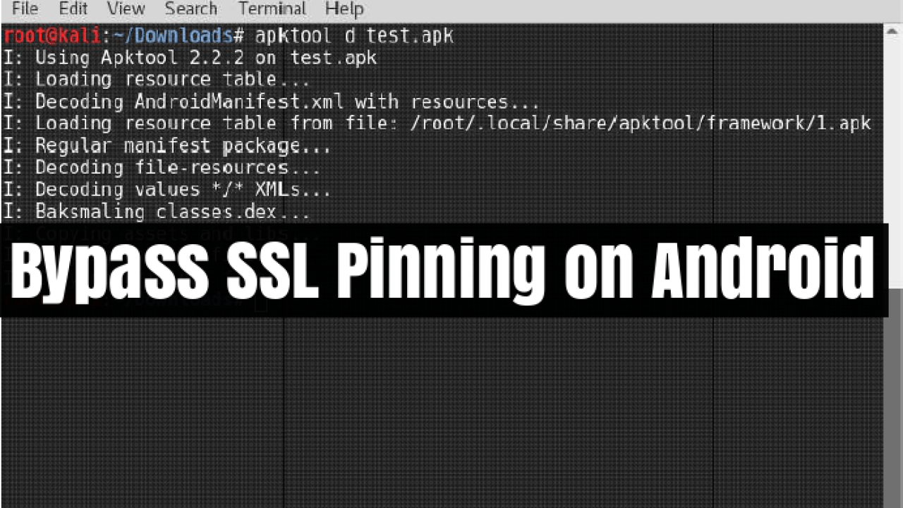 Bypass SSL Pinning on Android to Perform Man-in-the-Middle Attack