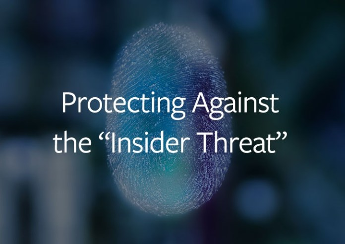 Insider Threat  - protecting insider thread - Protecting Against the Insider Threat
