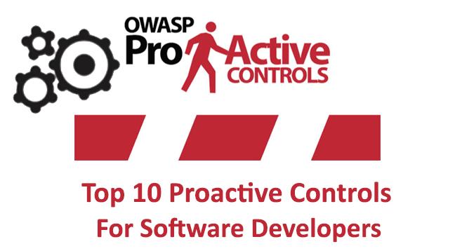 Top 10 Proactive Controls  - Top 10 Proactive Controls1 - OWASP Released Top 10 Proactive Controls for Software Developers