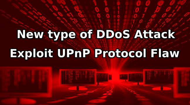 UPnP protocol exploit  - UPnP protocol exploit - Hackers use UPnP Protocol Exploit to Launch Heavy Bandwidth Attacks