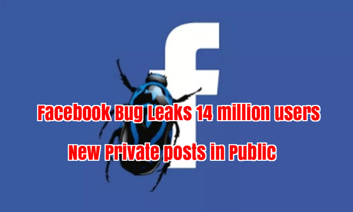 Facebook Bug  - 7LhPc1528457703 - Facebook Bug Leaks 14 million users Newc in Public