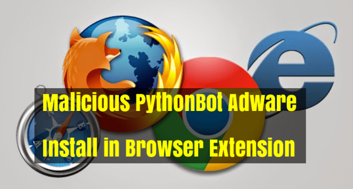 PBot  - J1Ql01530140015 - Adware Install on Browser Extension & Bypass Security System