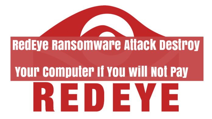 RedEye Ransomware  - Pol3E1528410418 - RedEye Ransomware Attack Destroy Your Computer If You will Not Pay
