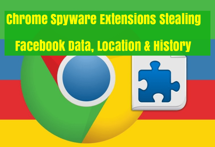 Chrome extensions  - acYYe1527936336 - Chrome Extensions Spyware Stealing Facebook Data, Location & History