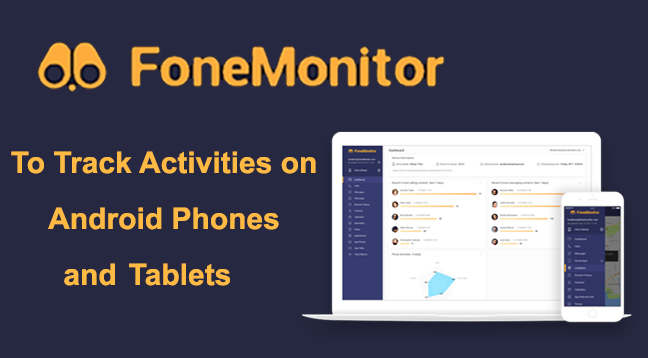 FoneMonitor Application  - FoneMonitor - FoneMonitor Application To Track Any Android or iOS Phone or Tablet