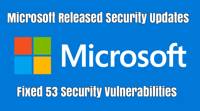 Microsoft Security Updates  - L3g0U1531275864 - Microsoft Security Updates Released for July and Fixed 53 Security Vulnerabilities