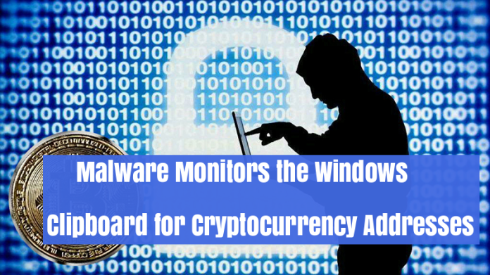 Clipboard Malware  - XftBL1532413958 - Clipboard Malware Monitors the Windows Clipboard for Cryptocurrency addresses