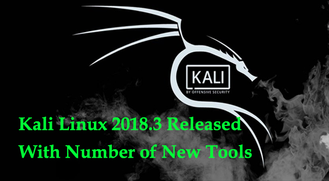 Kali Linux 2018.3  - Kali Linux 2018 - Kali Linux 2018.3 Released With Number of New Tools and Fixes for Spectre