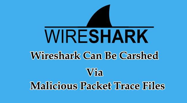 Wireshark  - Wireshark - Wireshark DOS Vulnerabilities Allows a Remote Attacker to Carsh