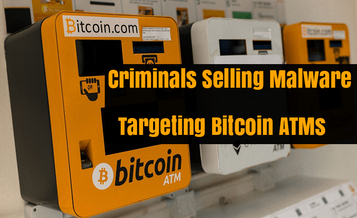 - gj5IZ1533700242 - Criminals Selling Malware's Targeting Bitcoin ATMs in the Dark Web Forums