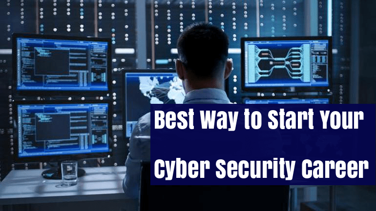 A perfect way to Start and Strengthen your Cyber Security Career