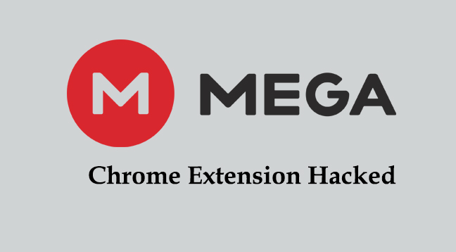 Hackers Hijacked MEGA Chrome Extension To Steal Login