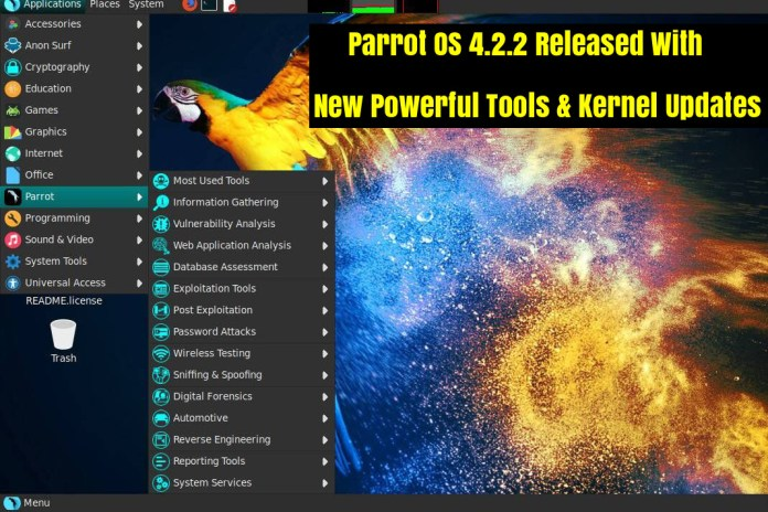 Parrot Security OS 4.2.2  - MyQYw1536728774 - Parrot Security OS 4.2.2 Released With Number of Powerful Hacking Tools