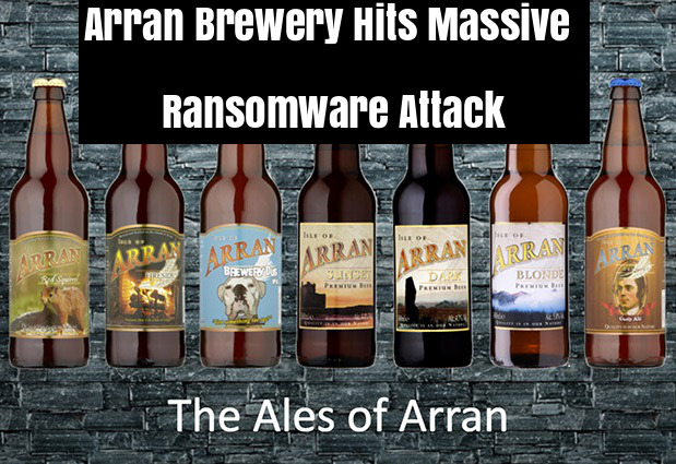 Arran Brewery  - RESoS1537769430 - Arran Brewery Hits Massive Ransomware Attack & Lock Down the files