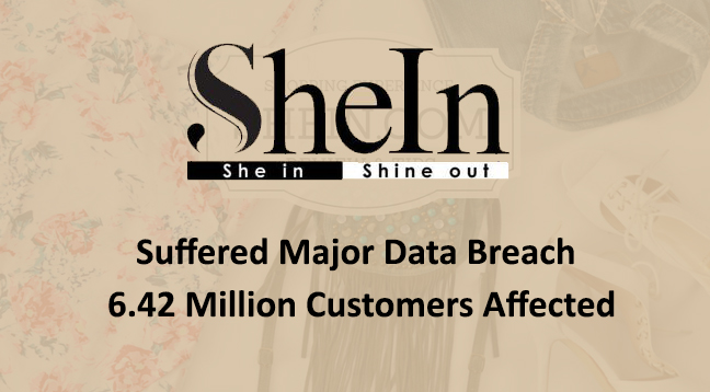 SHEIN fashion  - SHEIN fashion - Cyber Attack at SHEIN Fashion Retailer