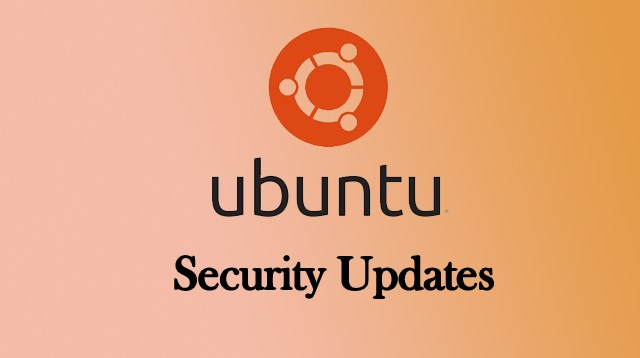 Ubuntu Released Security Updates  - Ubuntu Security Updates - Ubuntu Released Security Updates & Fixed Multiple Critical Vulnerabilities
