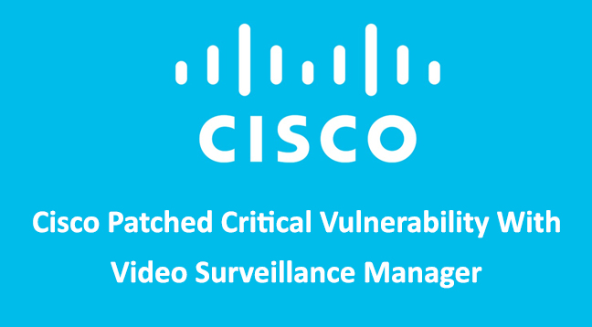 critical security vulnerability  - critical security vulnerability - Cisco Patched Critical Security Vulnerability With VSM Appliance