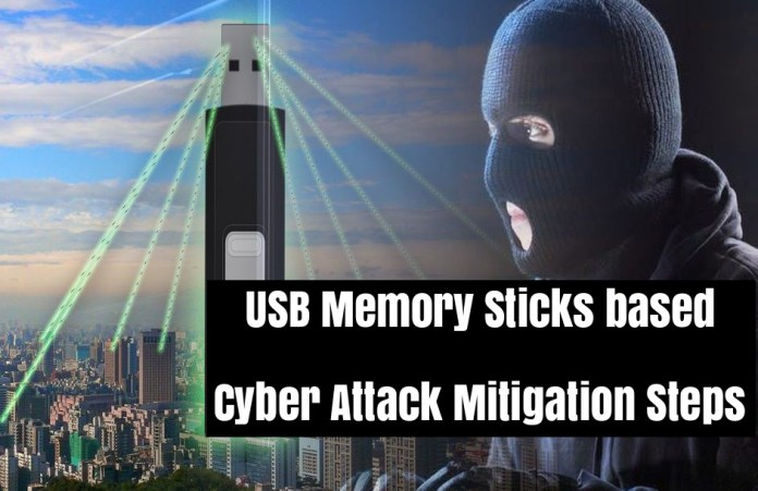 USB Memory Sticks  - rbM6c1537295952 - Most Important USB Memory Sticks based Cyber Attack Mitigation Steps