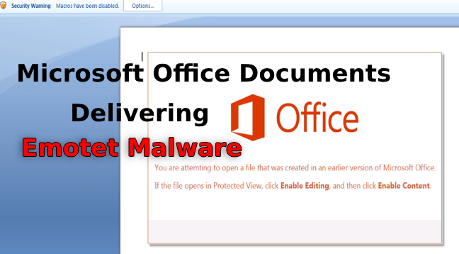 - Emotet Malware - Beware !! Worlds Most Active Malware Emotet Launching New Campaign