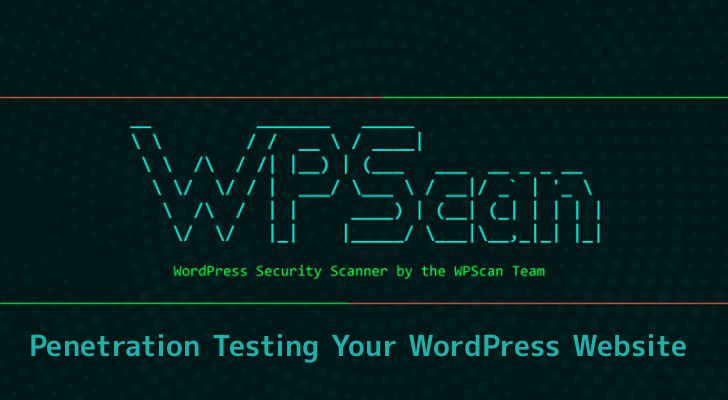 WPScan - Security Tool to Find The Vulnerabilities in