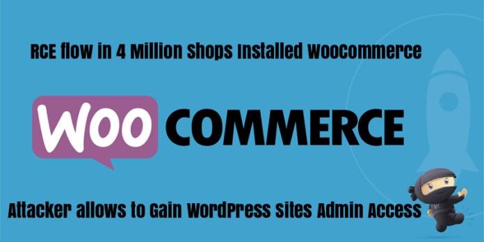 WooCommerce  - WooCommerce - 4 Million Shops Installed RCE Vulnerable WooCommerce Plugin