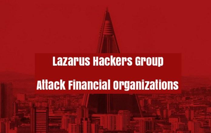 Lazarus  - f58rS1543107850 - Lazarus Group Attack Financial Organizations via Powerful Backdoor