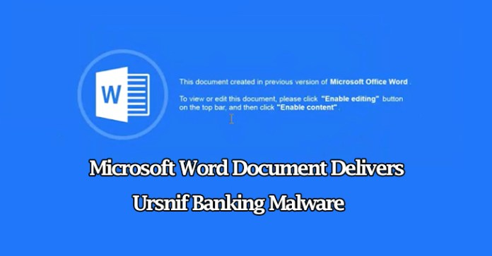 Malicious VBA Macro  - Malicious VBA Macro - Malware Campaign – Distributing Ursnif Banking Malware