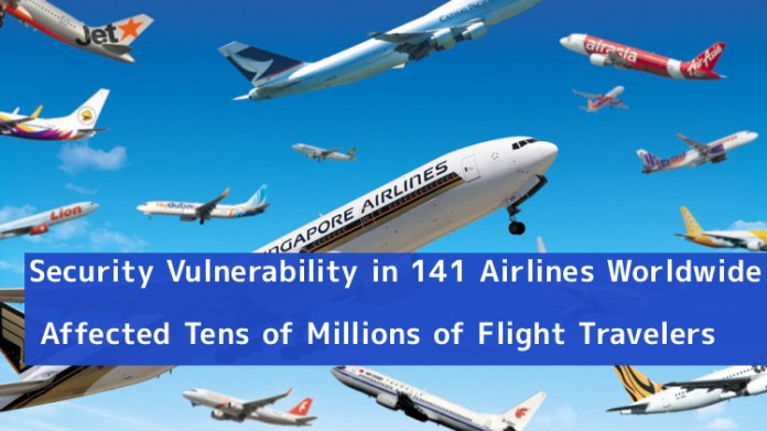 - RZ1M01547620179 - 141 Airlines Worldwide Affected by Biggest Security Vulnerability