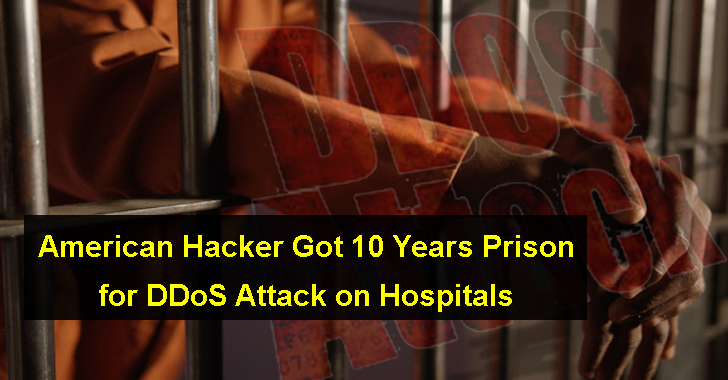 American Hacker Got 10 Years Prison for DDoS Attack on