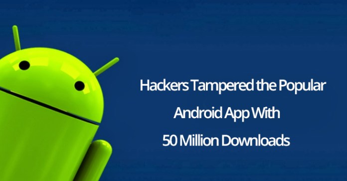 Triout Android malware  - Triout Android malware - Hackers Tampered the Popular Android App to Deliver Triout