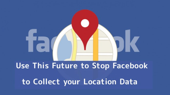 acy Control  - uVDpd1550742020 - Facebook Released New Location Privacy Control for Android Users
