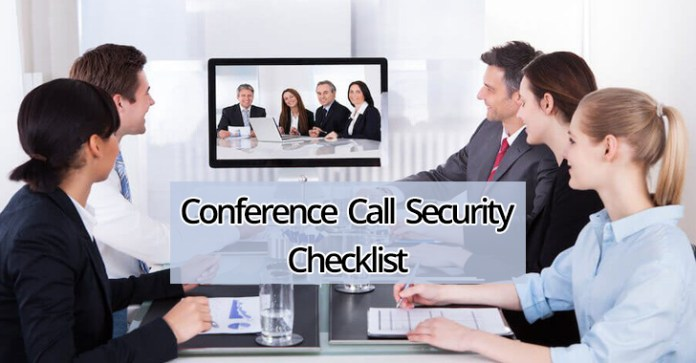 Conference Call Security  - Conference Call Security - Conference Call Security Checklist – Best practices in On-Call Security