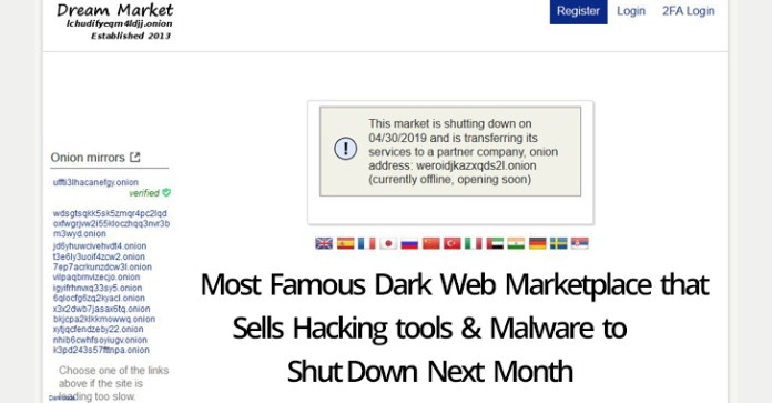 Dream Market  - Dream Market2 - Famous Dark Web Marketplace that Sells Hacking tools to Shut Down