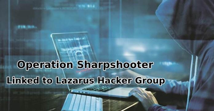 Operation Sharpshooter  - Operation Sharpshooter - Operation Sharpshooter – Researchers Linked the Global Campaign